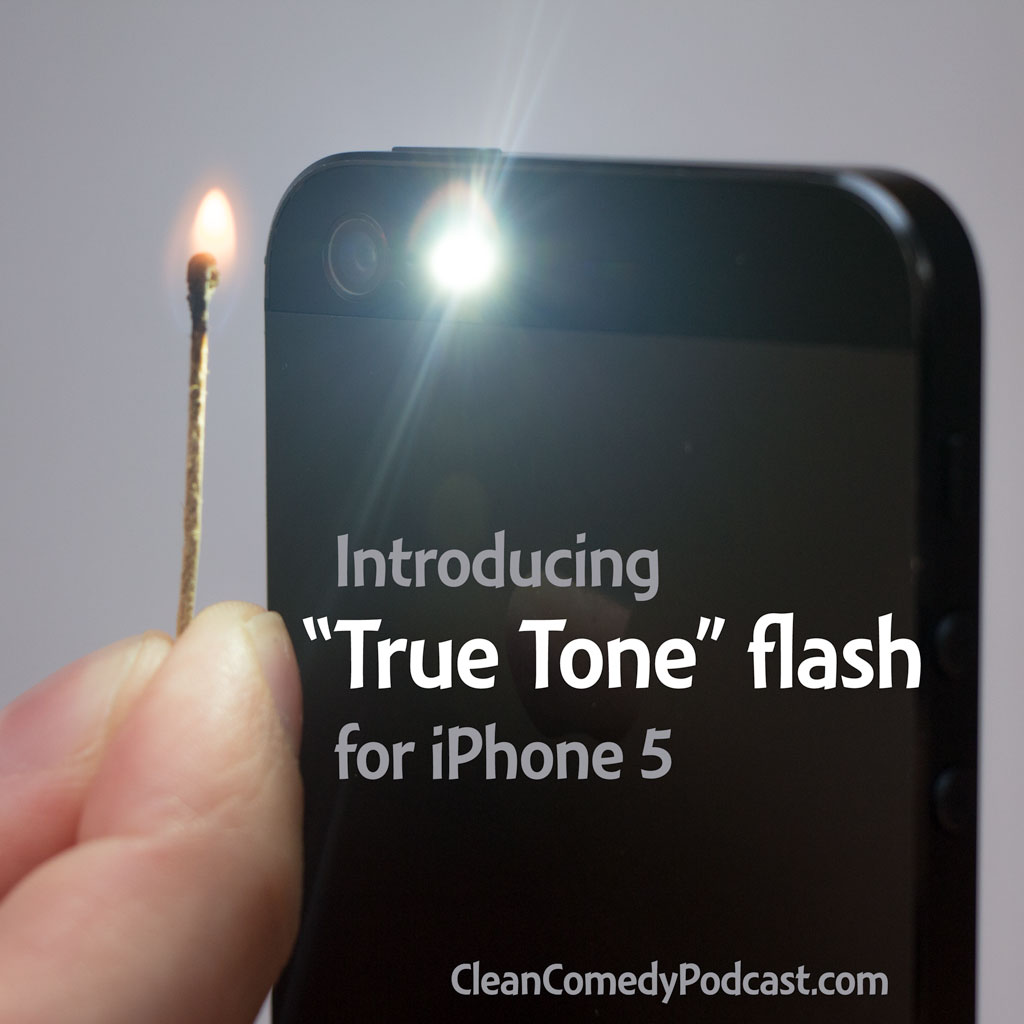 "Introducing ""True Tone"" flash for iPhone 5"